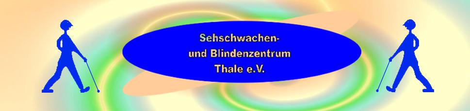 Sehschwachen und Blindenzentrum Thale e.V.